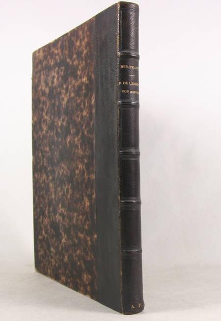 BERTEAUT (S.). Fd. de Lesseps et son oeuvre, livre rare du XIXe siècle