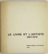 CORON (Antoine). Le livre et l'artiste. Tendances du livres illustré français, 1967-1976
