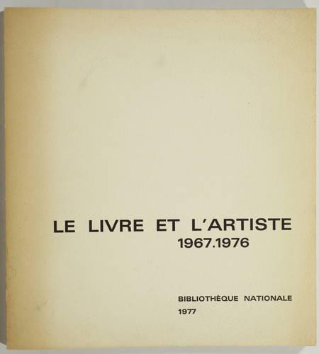 CORON (Antoine). Le livre et l'artiste. Tendances du livre illustré français, 1967-1976, livre rare du XXe siècle