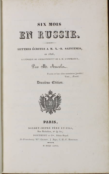 ANCELOT. Six mois en Russie. Lettres écrites à M. X. B. Saintines, en 1826, à l'époque du couronnement de l'empereur, livre rare du XIXe siècle