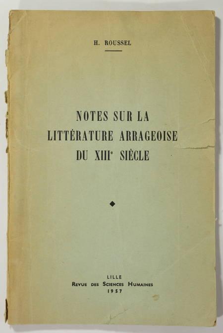 ROUSSEL (H.). Notes sur la littérature arrageoise du XIIIe siècle