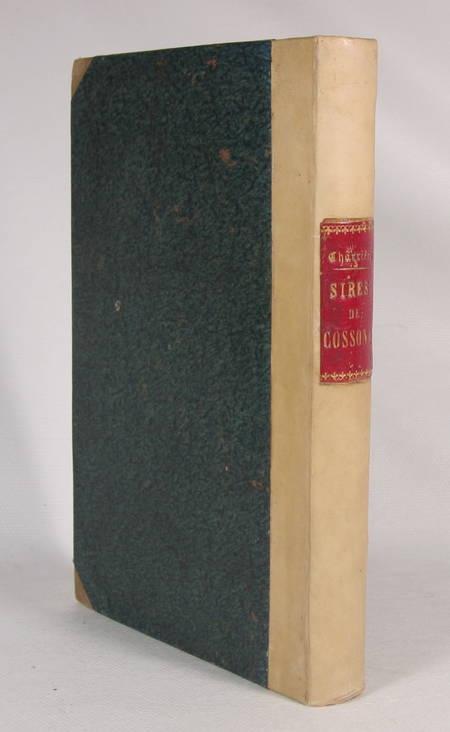 CHARRIERE (Louis de). Recherches sur les sires de Cossonay et sur ceux de Prangins issus de leur famille, livre rare du XIXe siècle