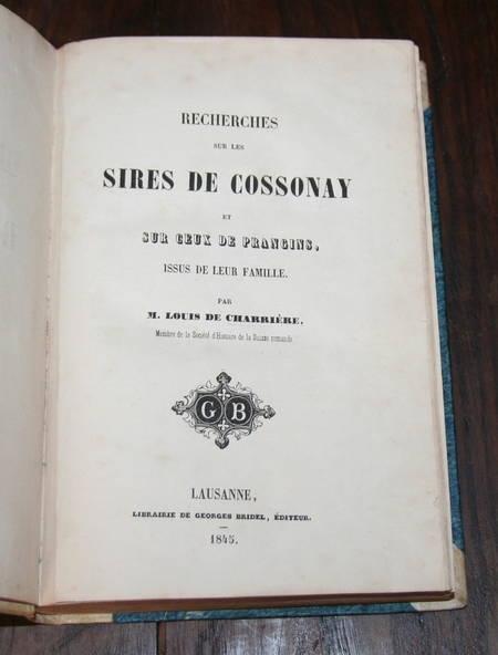 Louis de CHARRIERE - Recherches sur les sires de Cossonay et Pragins - 1845 - Photo 1 - livre romantique