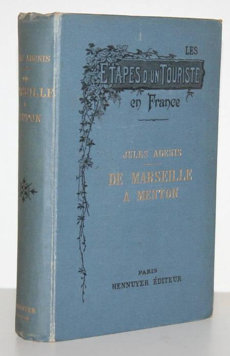 ADENIS (Jules). De Marseille à Menton, livre rare du XIXe siècle