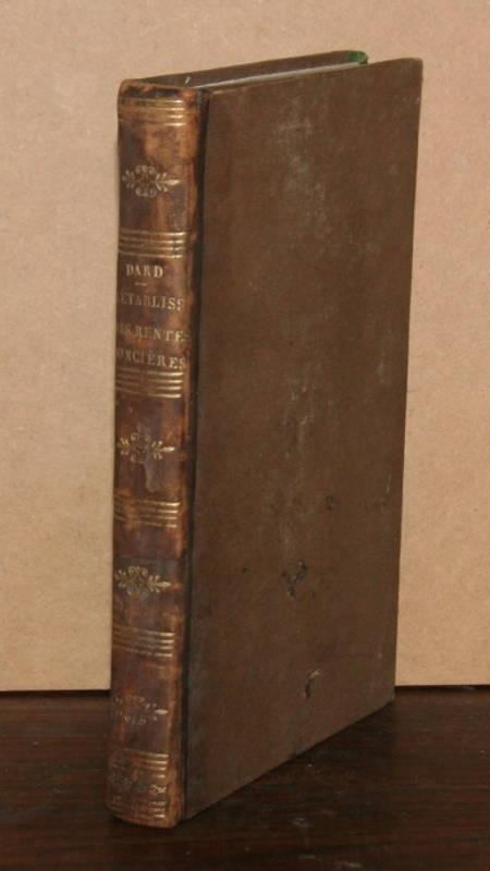 [DROIT] Dard - Rétablissement des rentes foncières et féodalité - 1814 - Relié - Photo 1, livre ancien du XIXe siècle