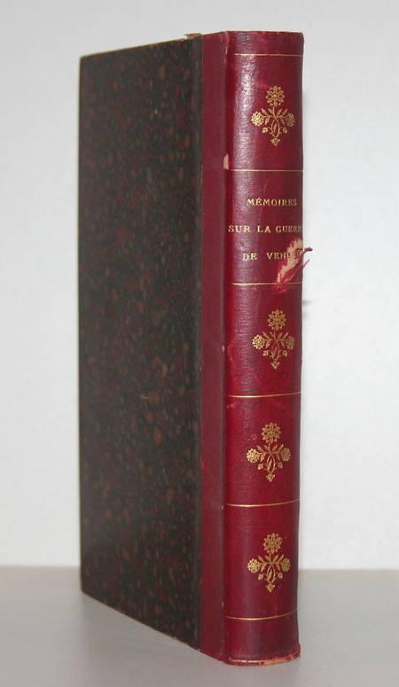 [VAUBAN]. Mémoires pour servir à l'histoire de la guerre de la Vendée, livre ancien du XIXe siècle