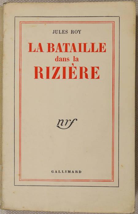 Jules ROY - La bataille dans la rizière - 1953 - EO / vélin Lafuma - Photo 0 - livre d'occasion