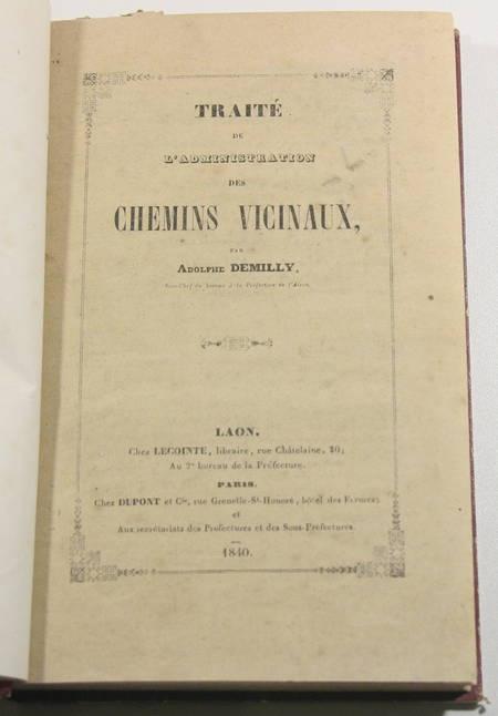 Demilly - Traité des chemins vicinaux - Laon - 1840 - Photo 1 - livre d'occasion