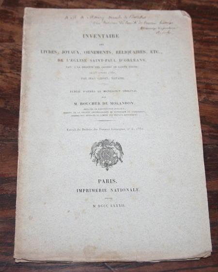 Orléans - BOUCHER de MOLANDON Inventaire des livres, joyaux, ... en 1462 - 1882 - Photo 0 - livre de collection