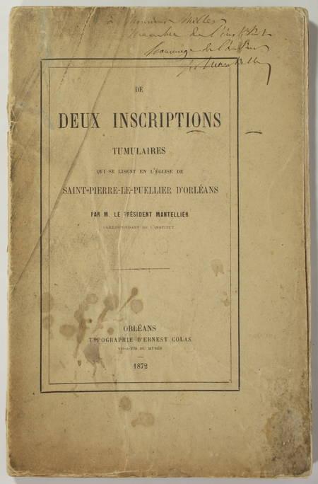 MANTELLIER - Inscriptions tumulaires St-Pierre-le-Puellier d'Orléans - 1872 - Photo 0 - livre de collection