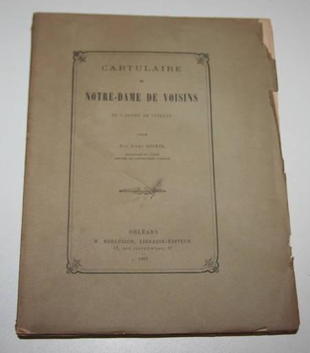 [Orléanais Cîteaux] Doinel - Cartulaire de Notre-Dame de Voisins - 1887 - Photo 0 - livre rare