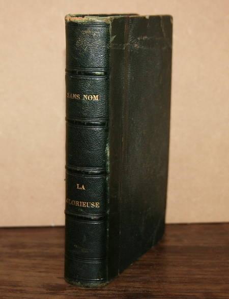 FLEURIOT (Zénaïde) [Anna-Edianez]. Sans nom [Relié avec] La Glorieuse, livre rare du XIXe siècle