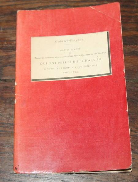[BOURGOGNE REVOLUTION] Gabriel PEIGNOT - Guillotinés de la Côte-d Or - 1865 - Photo 1, livre rare du XIXe siècle