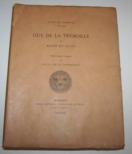 TREMOILLE (Louis de la). Guy de la Trémoille et Marie de Sully. Livre de comptes 1395-1406.