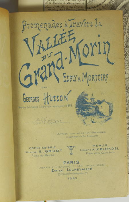 [BRIE] HUSSON - La vallée du Grand Morin - Esbly à Mortcerf - 1893 - Photo 1 - livre de bibliophilie