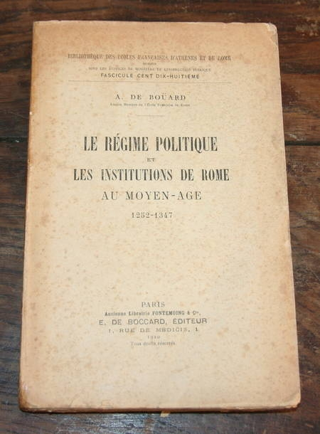 BOUARD (A. de). Le régime politique et les institutions de Rome au Moyen-Age 1252-1347