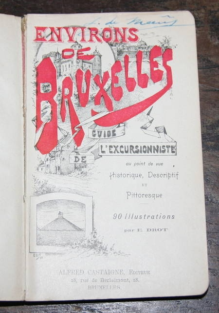 Environs de Bruxelles. Guide Castaigne. 90 Illustrations - Vers 1900 - Photo 0 - livre rare