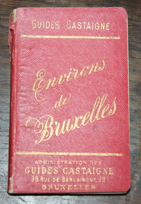 Environs de Bruxelles. Guide Castaigne. 90 Illustrations - Vers 1900 - Photo 1 - livre rare