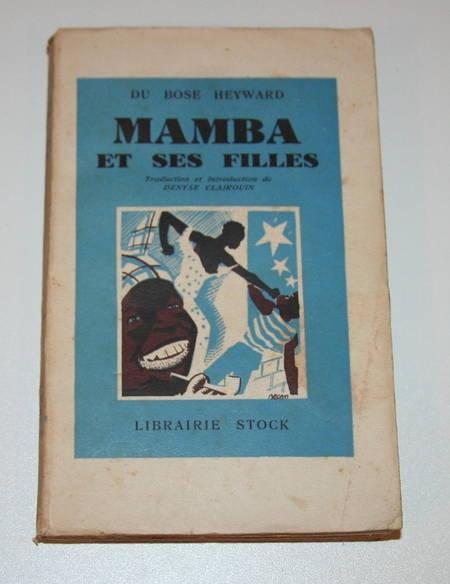 DU BOSE HEYWARD. Mamba et ses filles, livre rare du XXe siècle