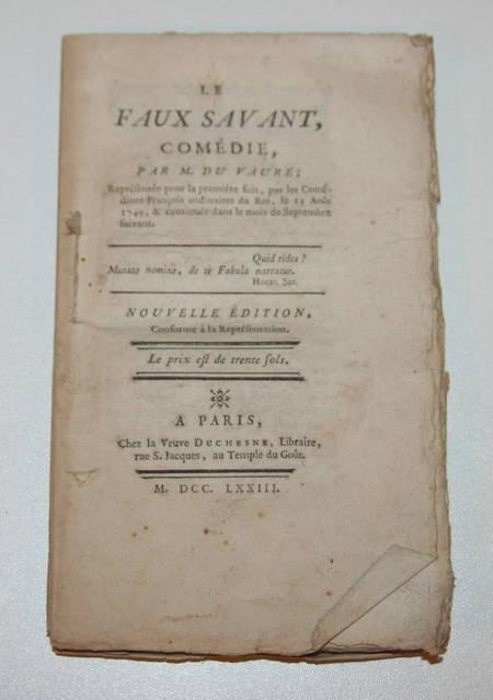VAURE (M. du). Le faux savant, livre ancien du XVIIIe siècle