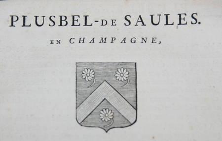 HOZIER (Louis Pierre d') et d'HOZIER DE SERIGNY. Généalogie de la famille Plusbel de Saules en Champagne, livre ancien du XVIIIe siècle