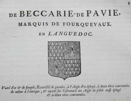 HOZIER (Louis Pierre d') et d'HOZIER DE SERIGNY. Généalogie de la famille de Beccarie de Pavie, marquis de Fourquevaux, en Languedoc, livre ancien du XVIIIe siècle