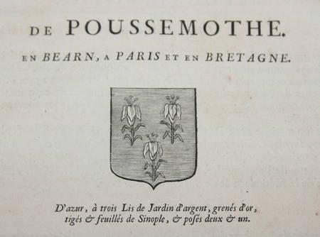 HOZIER (Louis Pierre d') et d'HOZIER DE SERIGNY. Généalogie de la famille de Poussemothe, en Béarn, à Paris et en Bretagne, livre ancien du XVIIIe siècle