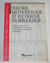 [Bibliographie] Théorie, méthodologie et recherche en bibliologie - 1991 - Photo 0 - livre de collection
