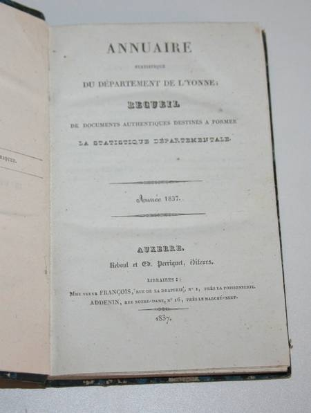 [Bourgogne] Annuaire statistique du département de l Yonne - 1837 - Photo 1, livre rare du XIXe siècle