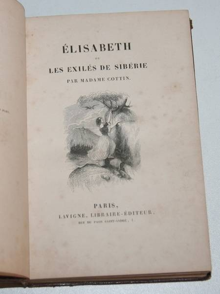 Elisabeth ou les exilés de Sibérie par Mme Cottin (vers 1840) - Relié gravures - Photo 2, livre rare du XIXe siècle
