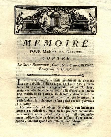 . Mémoire pour Madame de Gravier contre le sieur Bérenger, curé et le sieur Cheynet, bourgeois de Loriol. [Et :] Observations pour la dame de Gravier contre les sieurs Cheynet et Bérenger