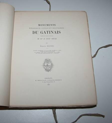 MICHEL - MONUMENTS religeux, civils et militaires du GATINAIS XIe-XVIIIe - 1887 - Photo 3 - livre d'occasion