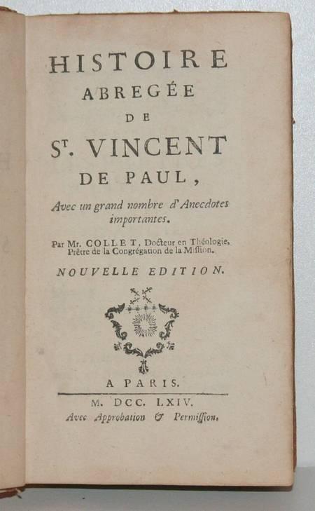 COLLET. Histoire abrégée de Saint Vincent de Paul. Avec un grand nombre d'anecdotes importantes