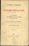 BITTARD DES PORTES - L insurrection de Lyon en 1793 - 1906 - Photo 0 - livre d occasion