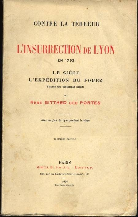 BITTARD DES PORTES - L'insurrection de Lyon en 1793 - 1906 - Photo 0 - livre d'occasion
