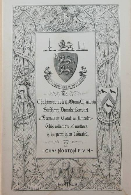 ELVIN (C. N., M. A.) . A hand-book of mottoes borne by the nobility, gentry, cities, public companies, etc. Translated and illustrated with notes and quotations