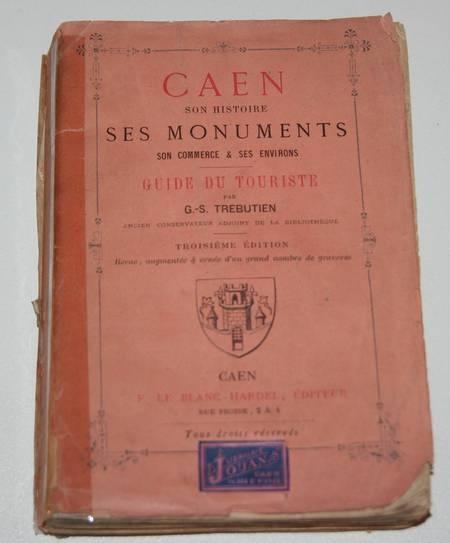 [Normandie] Trebutien - Caen, son histoire, ses monuments ... - 1879 - Photo 2 - livre rare