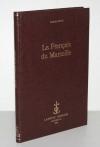 BRUN (Auguste). Le français de Marseille. Etude de parler régional