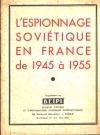 L espionnage soviétique en France de 1945 à 1955 - B. E. I. P. I. - 1955 - Photo 0, livre rare du XXe siècle