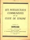 Les intellectuels communistes et le culte de Staline - B. E. I. P. I. - 1962 - Photo 0, livre rare du XXe siècle