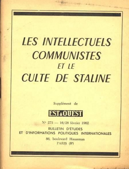 . Les intellectuels communistes et le culte de Staline