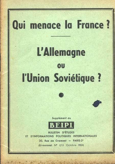 . Qui menace la France ? L'Allemagne ou l'Union Soviétique ?, livre rare du XXe siècle