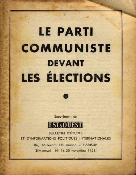 . Le parti communiste devant les élections, livre rare du XXe siècle