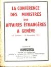 La conférence des ministres des affaires étrangères à Genève en 1955 - BEIPI - Photo 0, livre rare du XXe siècle