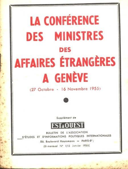 . La conférence des ministres des affaires étrangères à Genève (27 octobre - 16 novembre 1955), livre rare du XXe siècle