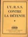 L U. R. S. S contre la détente - B. E. I. P. I. - 1955 - Photo 0 - livre moderne