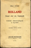 ATGER (Albert). Rolland. Grand chef des camisards. Poème dramatique en cinq chants