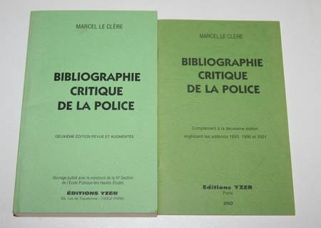 LE CLERE (Marcel) - Bibliographie critique de la police - 2 vol. 1991-2002 - Photo 0 - livre d'occasion