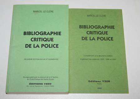LE CLERE (Marcel) - Bibliographie critique de la police - 2 vol. 1991-2002 - Photo 0 - livre rare