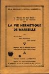 [Franc-Maçonnerie] Chevrier et Alessandri - La vie hermétique de Marseille - - Photo 0, livre rare du XXe siècle